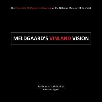 MELDGAARD'S VINLAND VISION - Nordlige Verdener