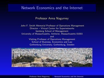 Network Economics and the Internet - The Virtual Center for ...