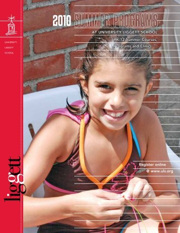 Summer programS - University Liggett School