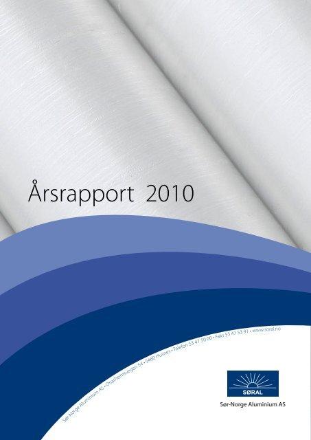 Årsrapport 2010 - Sør-Norge Aluminium AS