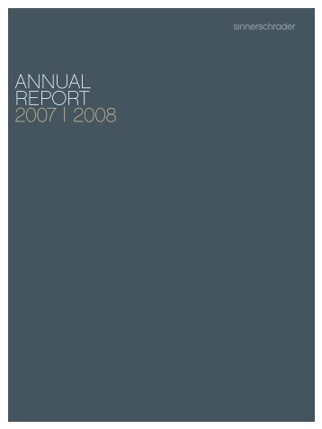 ANNUAL REPORT 2007 | 2008 - SinnerSchrader AG