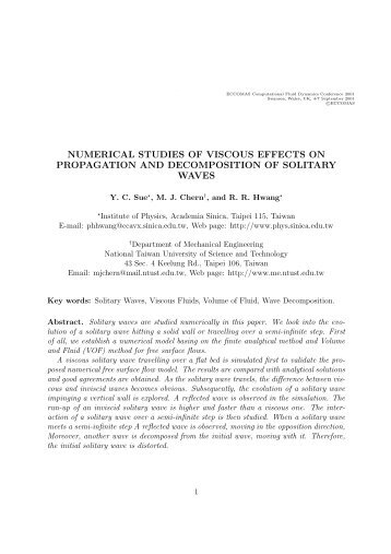 numerical studies of viscous effects on propagation and ...