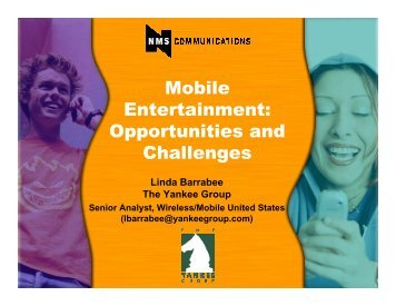 Mobile Entertainment: Opportunities and Challenges