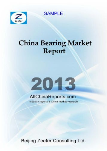 China Bearing Market Report - Allchinareports.com