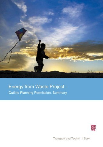 Download Energy from waste plant planning ... - States of Jersey