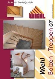 Stufe für Stufe Qualität - WIEHL Treppen