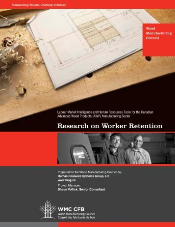 WMC Retention Research Report 2012 - Wood Manufacturing Council