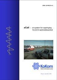 eCall - et system for oppringing fra bil til nødmeldesentral - KoKom