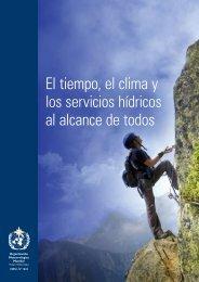 El tiempo, el clima y los servicios hídricos al ... - E-Library - WMO