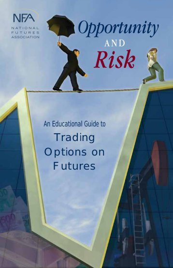 An Educational Guide to Trading Options on Futures