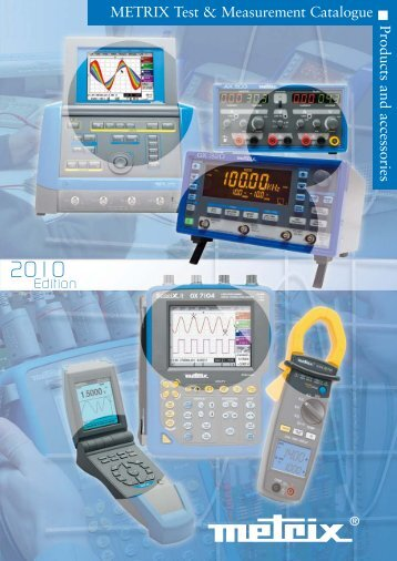 METRIX Test & Measurement Catalogue Products and accessories
