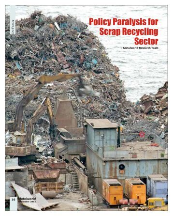 Policy Paralysis for Scrap Recycling Sector - Metalworld.co.in