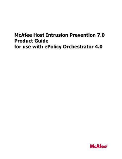 Host Intrusion Prevention 7 0 0 for ePO 4 0 Product Guide - McAfee