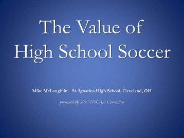 Value of High School Soccer