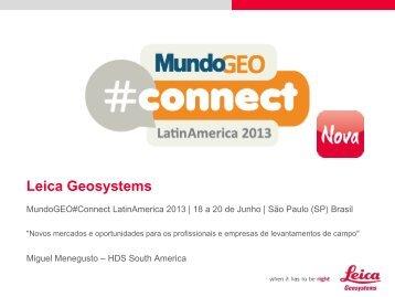 Leica Geosystems - MundoGEO#Connect LatinAmerica 2013