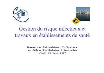La gestion du risque infectieux et travaux en ... - CLIN Sud-Ouest