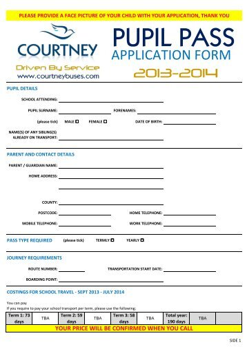 standard pupil pass application form 2013-2014 - courtney buses