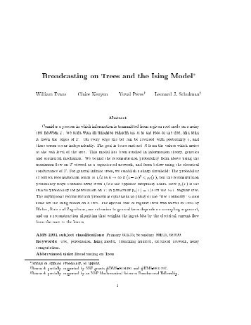 Broadcasting on Trees and the Ising Model* William Evans Claire ...