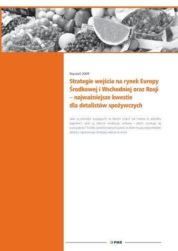 Strategie wejścia na rynek Europy Środkowej i ... - PMR Consulting