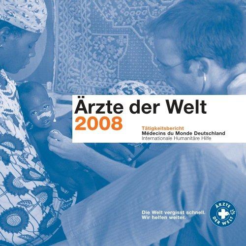 Tätigkeitsbericht 2008 - Ärzte der Welt e.V.