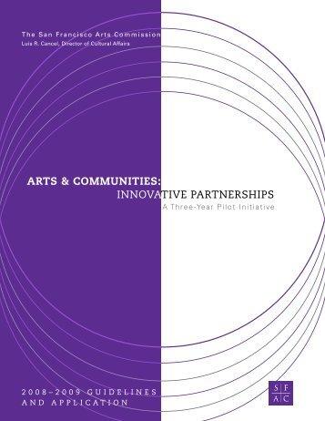 innovative partnerships arts & communities - San Francisco Arts ...