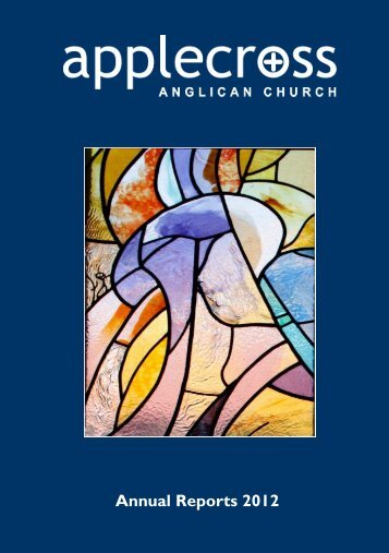 Annual Reports 2012 - The Anglican Parish of Applecross