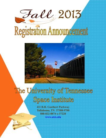Fall 2013 - The University of Tennessee Space Institute