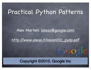 Practical Python Patterns - Alex Martelli