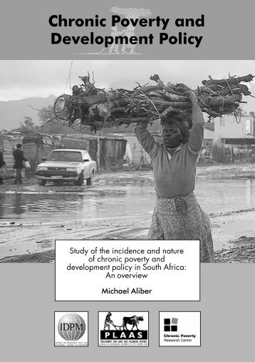 Chronic Poverty and Development Policy - PLAAS