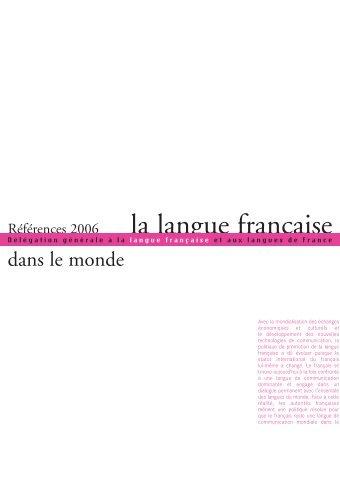 La langue française dans le monde (pdf) - Délégation générale à la ...