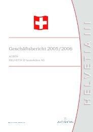Geschäftsbericht 2005-2006 - Acron-helvetia3.ch