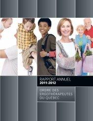 Rapport annuel 2011-2012 - Ordre des ergothérapeutes du Québec