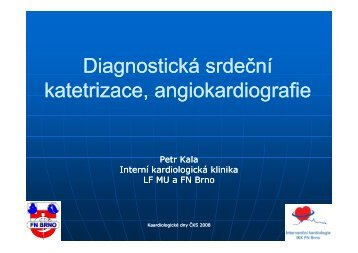 Prezentace přednášky dr. Kaly