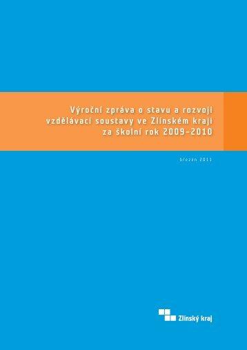 Výroční zpráva o stavu a rozvoji vzdělávací soustavy ve ... - Zlínský kraj