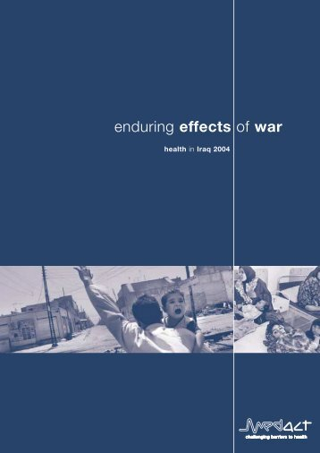 Enduring effects of war: health in Iraq 2004 - Medact