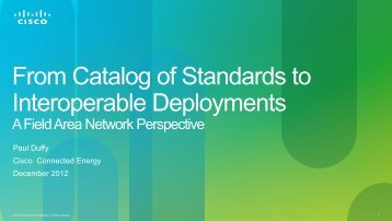 From Catalog of Standards to Interoperable Deployments - GridWise ...
