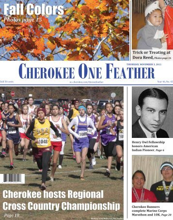 Nov. 3, 2011 - The Cherokee One Feather