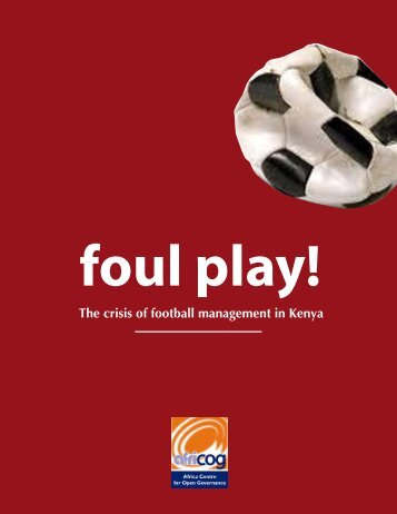 The crisis of football management in Kenya - Africa Centre for Open ...