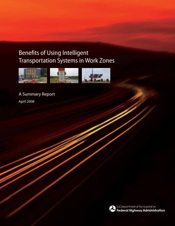 Benefits of Using Intelligent Transportation Systems in Work Zones