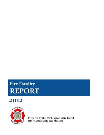 2012 Fire Related Fatalities - the Washington State Patrol
