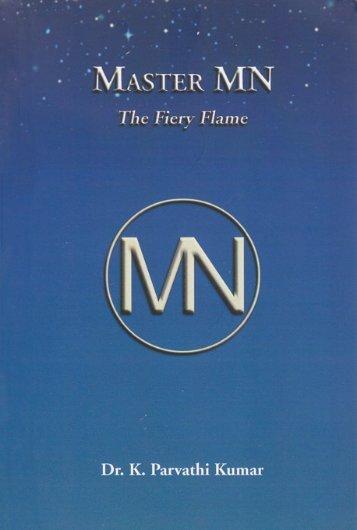 Master MN - The Fiery Flame (PDF) - The World Teacher Trust