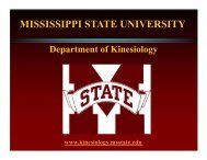 MISSISSIPPI STATE UNIVERSITY - Department of Kinesiology ...