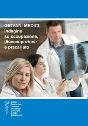GIOVANI MEDICI: indagine su occupazione, disoccupazione e ...