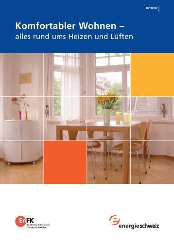 Komfortabler Wohnen – - Bundesamt für Energie BFE - admin.ch