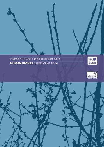 Human RigHts Assessment tool Human rigHts matters locally