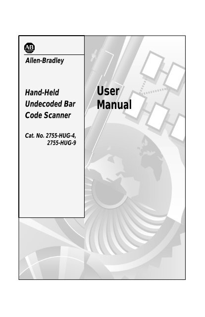 2755-6 1, Hand-Held Undecoded Bar Code Scanner User Manual