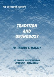 TRADITION AND ORTHODOXY - Pope Kirillos Scientific Family