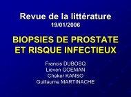 Biopsies de prostate et risque infectieux - Service d'Urologie CHU ...