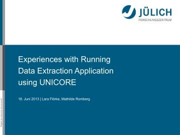 Experiences with Running - Unicore