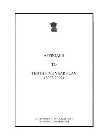 approach paper to the tenth five The development of a country's infrastructure is vital to the growth of its sectors and the overall economy india's infrastructure facilities, including transport, sanitation and electricity, are still estimated to be inadequate for its population, thereby presenting a challenge for sustainable economic growth in sectors such as heavy.